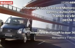 Promoţie Ford Motorcraft Service pentru autoutilitare