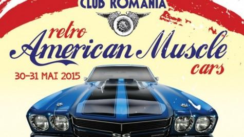 Expoziţia Retro American Muscle Cars 2015, între 30 şi 31 mai