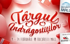 Târgul Îndrăgostiților 2017 – La București Mall și Plaza România luna februarie este un maraton al veseliei și al cadourilor!