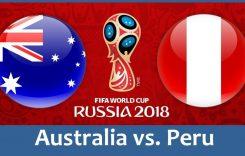 World Cup 2018- Meciul 37: Avancronică Australia-Peru