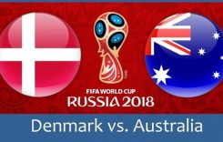 World Cup 2018- Meciul 21: Avancronică Danemarca-Australia