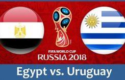 World Cup 2018- Meciul 2: Avancronică Egipt-Uruguay