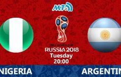 World Cup 2018- Meciul 39: Avancronică Nigeria-Argentina