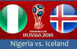 World Cup 2018- Meciul 25: Avancronică Nigeria-Islanda