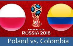 World Cup 2018- Meciul 32: Avancronică Polonia-Columbia