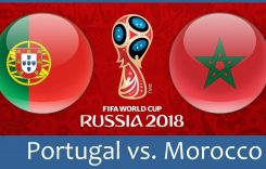 World Cup 2018- Meciul 18: Avancronică Portugalia-Maroc