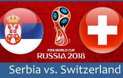 World Cup 2018- Meciul 26: Avancronică Serbia-Elveția